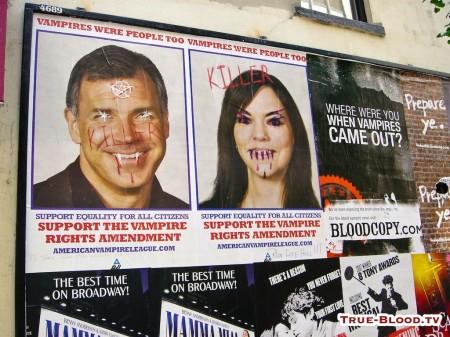 nello spirito dell'operazione di guerrilla marketing per il lancio di True Blood le finte affissioni sono state corredate di finte scritte vandaliche