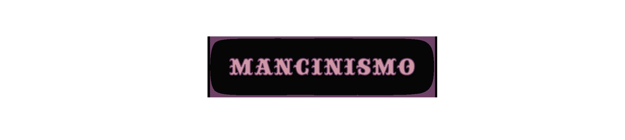 mancinismo