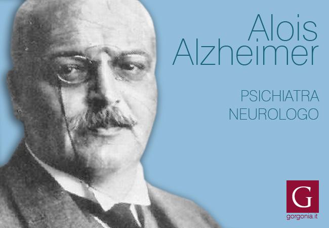 lo psichiatra e neurologo Alois Alzheimer