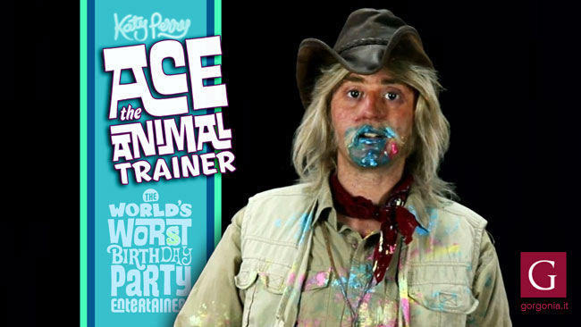 Ace the animal trainer: uno dei personaggi interpretati da Katy Perry nel video di Birthday