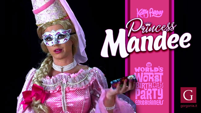 Princess Mandee: uno dei personaggi interpretati da Katy Perry nel video di Birthday