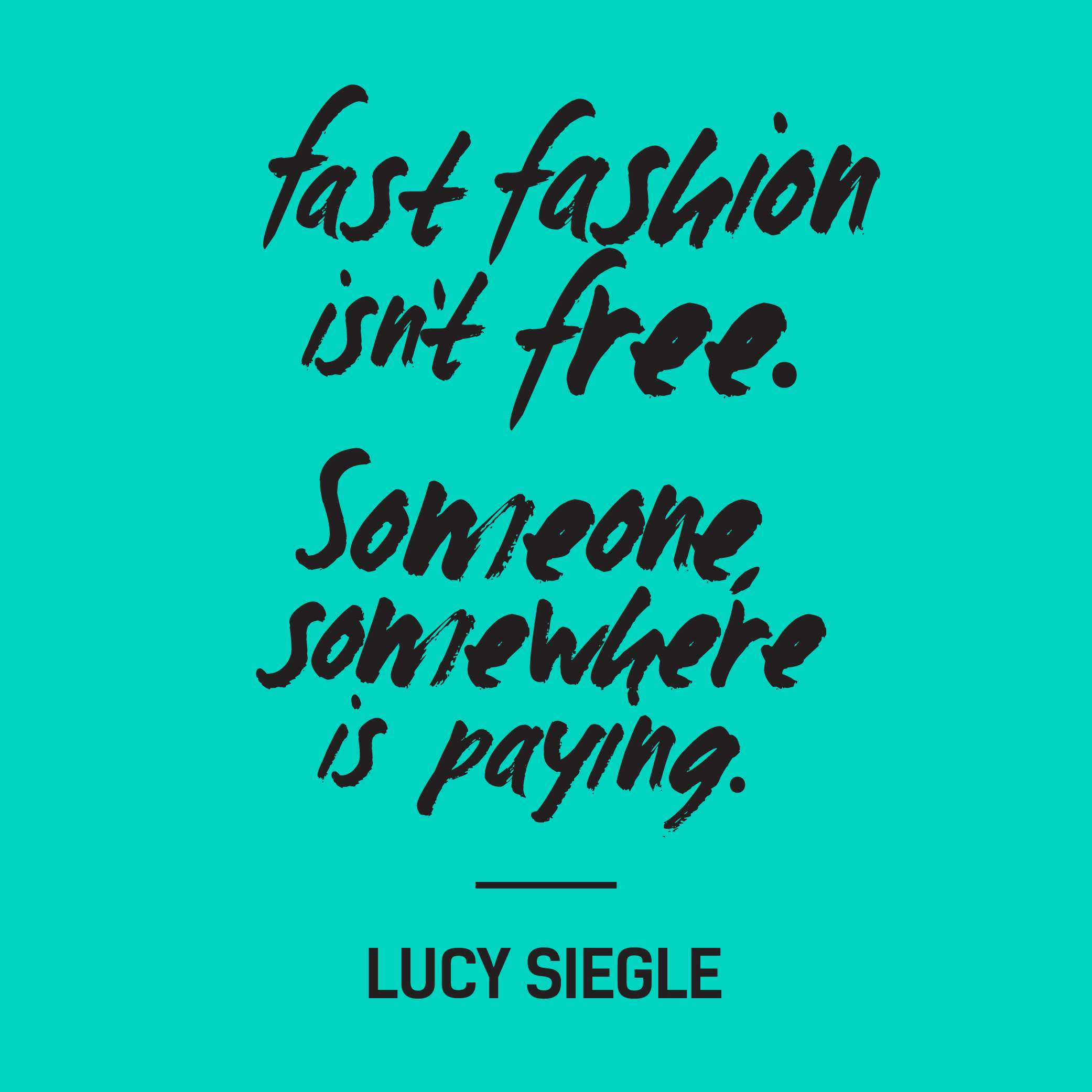 Fashion-Revolution_quote_lucy_siegle