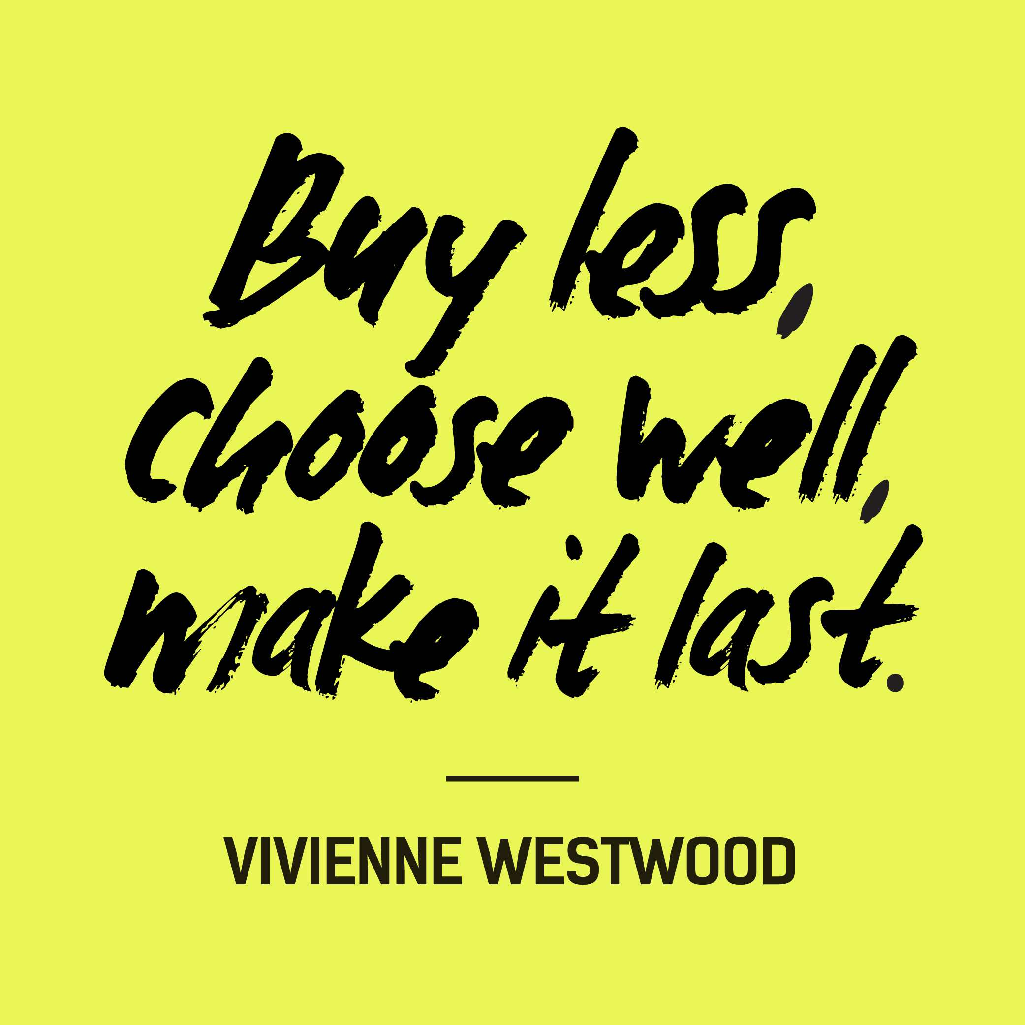 Fashion-Revolution_quote_vivienne_westwood